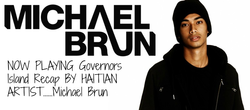 Favorite music by DJ Michael Brun