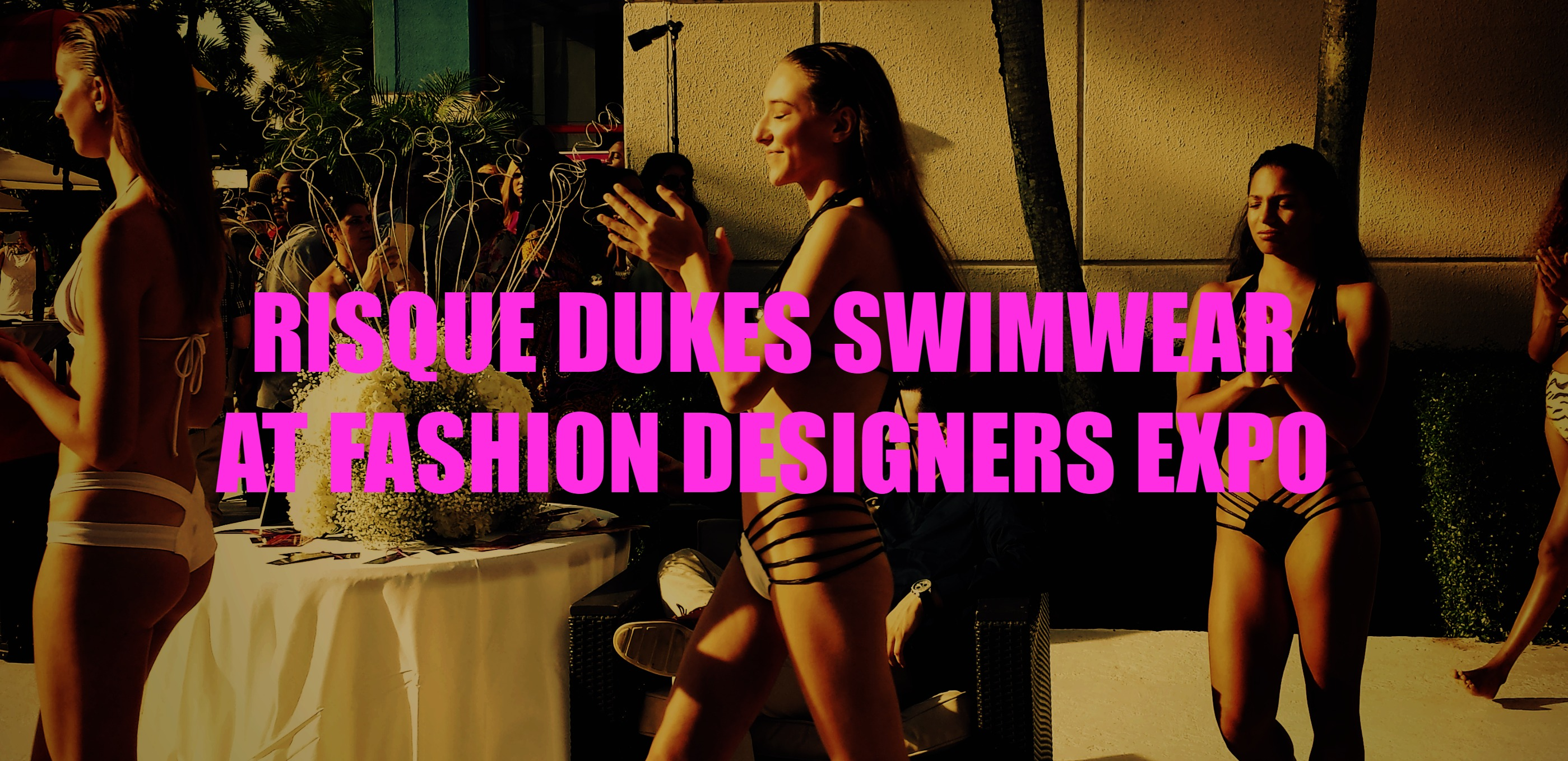 Risque Dukes swimwear at Fashion Designers Expo